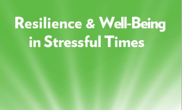 Screenshot of the resource guide cover, with the text:  Resilience and well-being in stressful times.